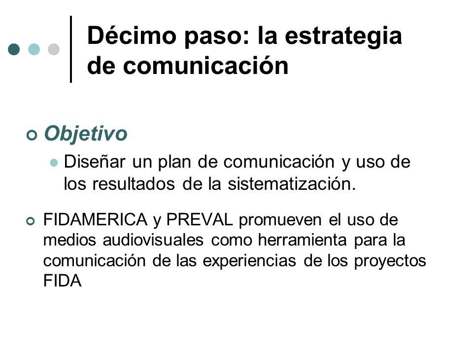 Décimo paso: la estrategia de comunicación
