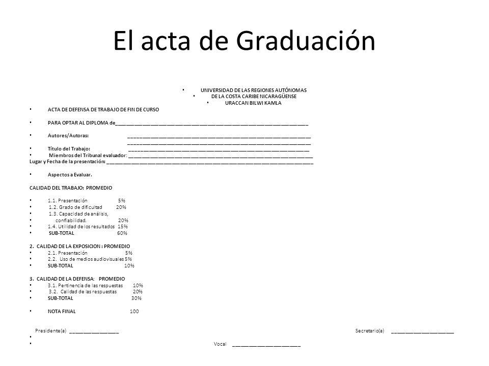 El acta de Graduación UNIVERSIDAD DE LAS REGIONES AUTÓNOMAS