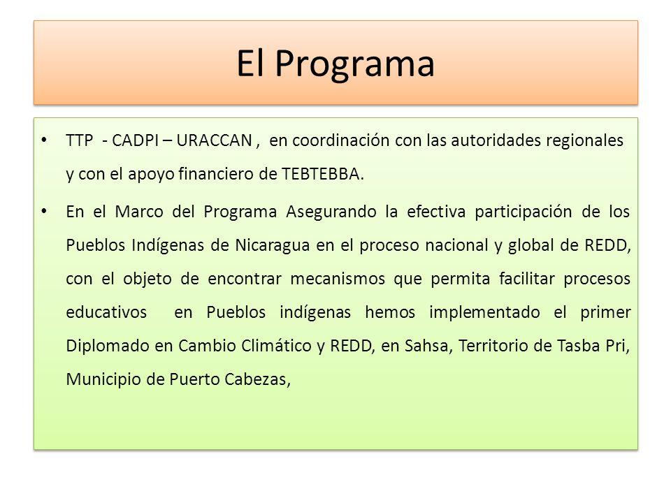 El Programa TTP - CADPI – URACCAN , en coordinación con las autoridades regionales y con el apoyo financiero de TEBTEBBA.
