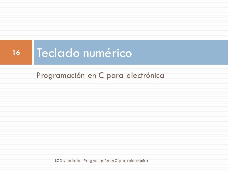 Teclado numérico Programación en C para electrónica