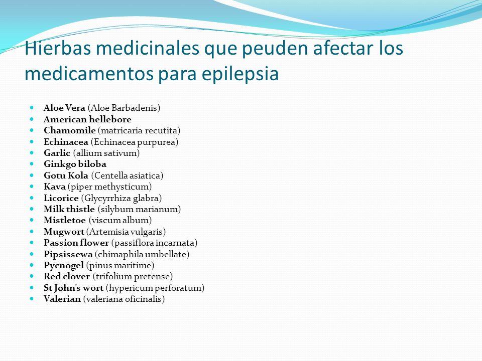 Hierbas medicinales que peuden afectar los medicamentos para epilepsia