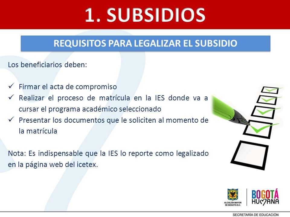 REQUISITOS PARA LEGALIZAR EL SUBSIDIO