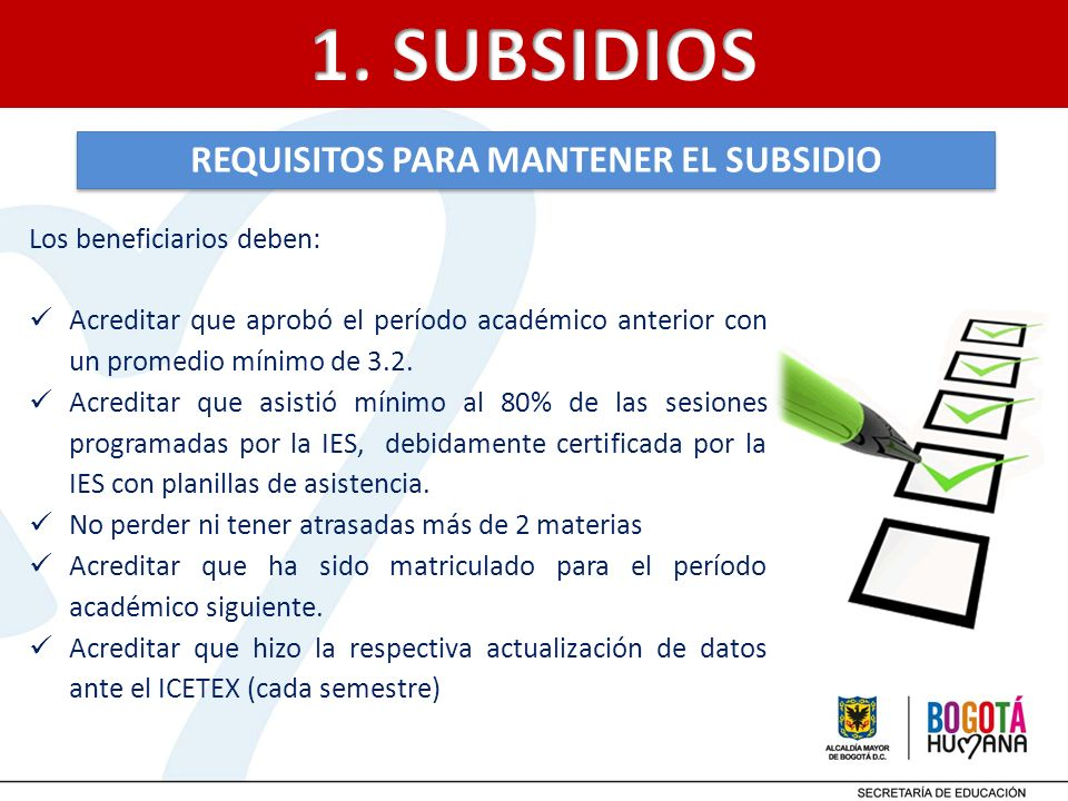 REQUISITOS PARA MANTENER EL SUBSIDIO