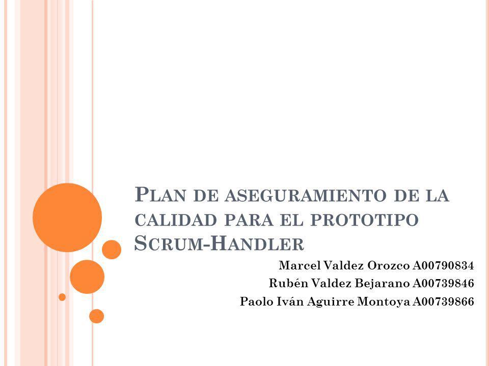 Plan de aseguramiento de la calidad para el prototipo Scrum-Handler