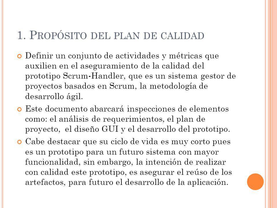 1. Propósito del plan de calidad