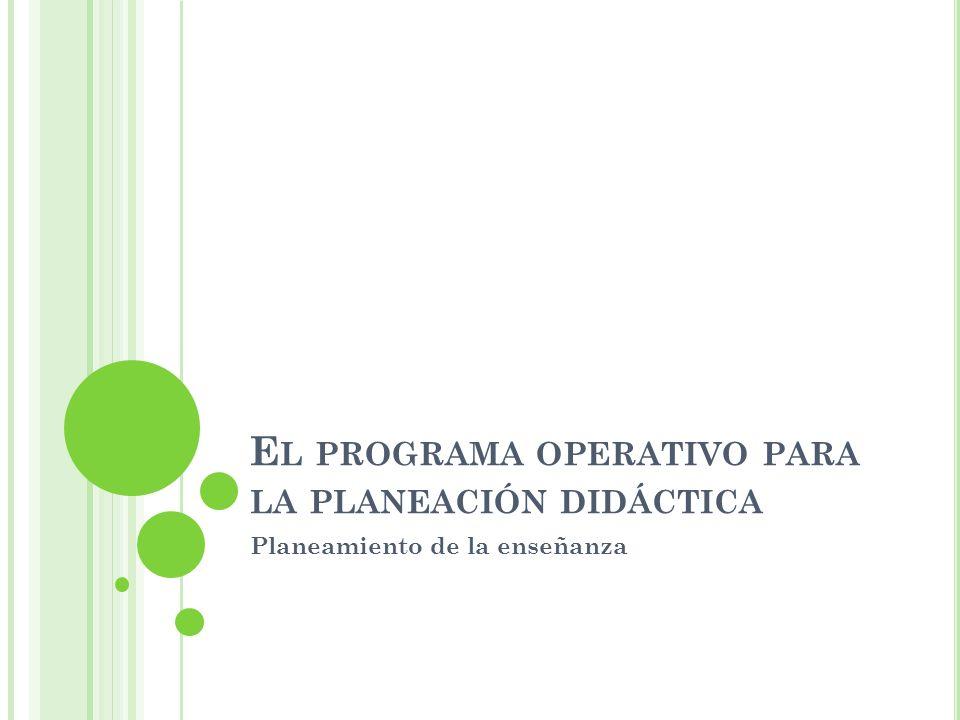 El programa operativo para la planeación didáctica