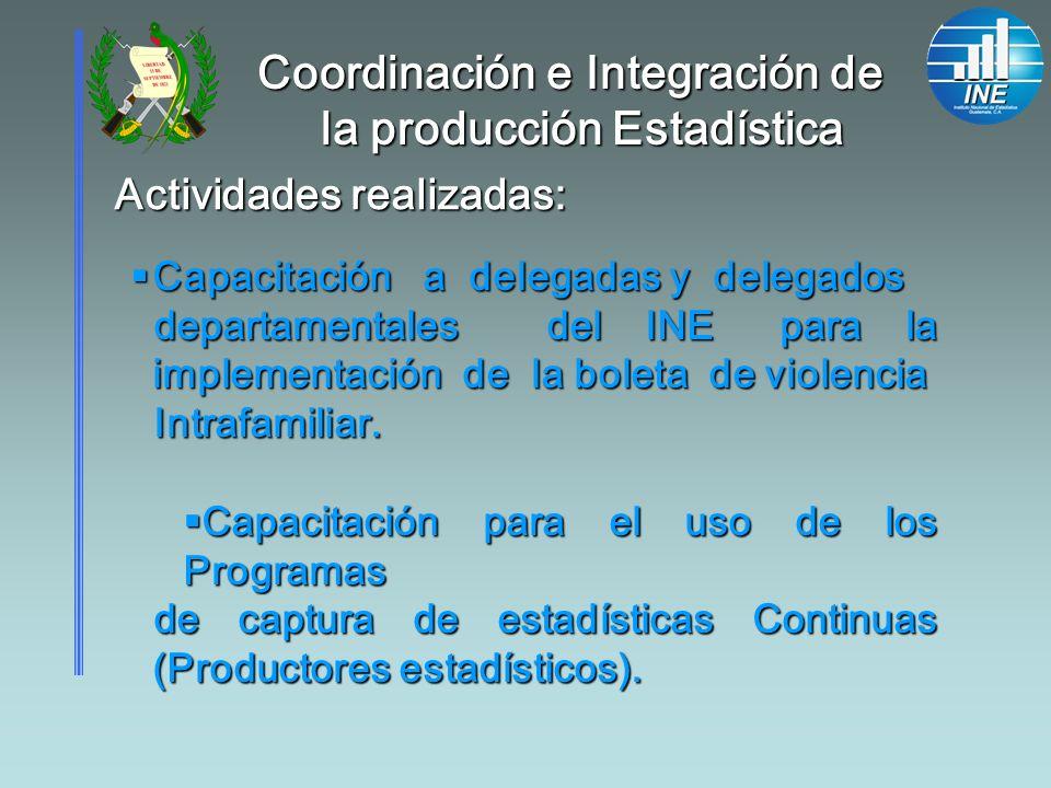 Coordinación e Integración de la producción Estadística