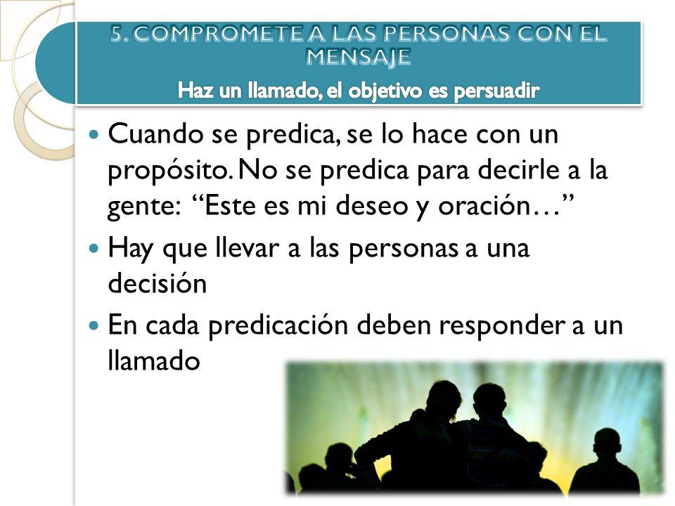 5. COMPROMETE A LAS PERSONAS CON EL MENSAJE