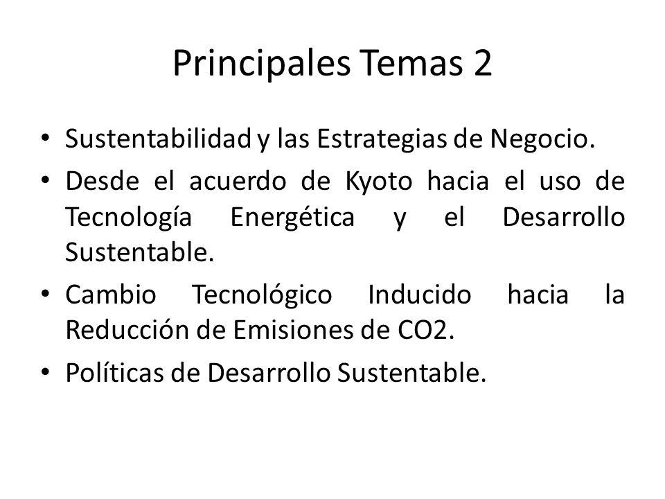 Principales Temas 2 Sustentabilidad y las Estrategias de Negocio.