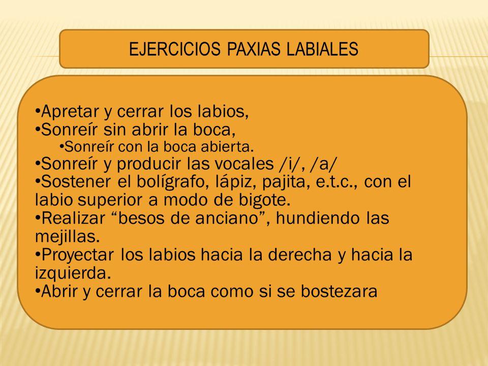 EJERCICIOS PAXIAS LABIALES