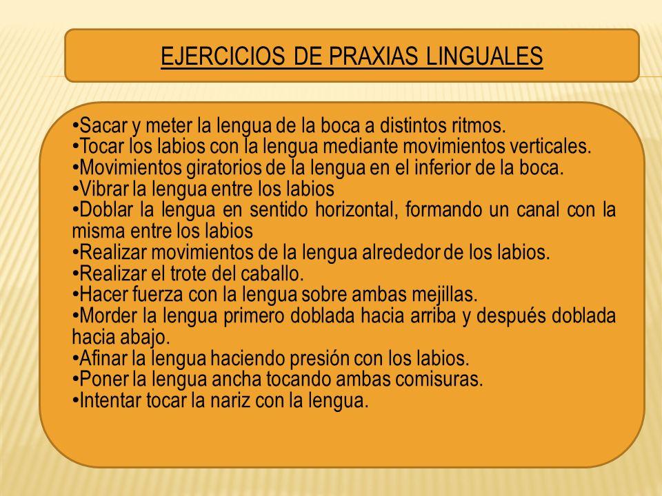 EJERCICIOS DE PRAXIAS LINGUALES