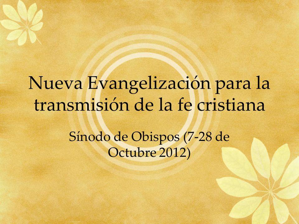 Nueva Evangelización para la transmisión de la fe cristiana
