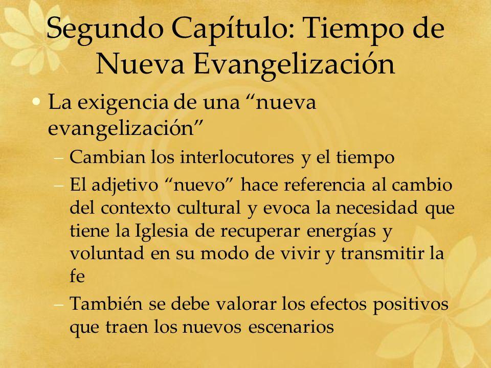 Segundo Capítulo: Tiempo de Nueva Evangelización