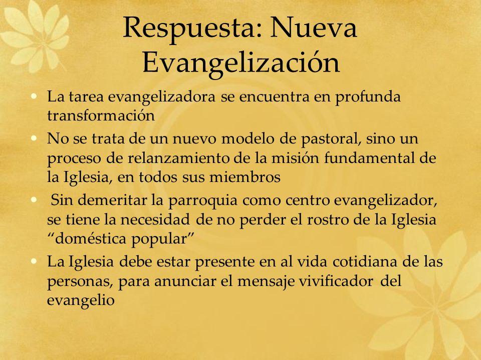 Respuesta: Nueva Evangelización
