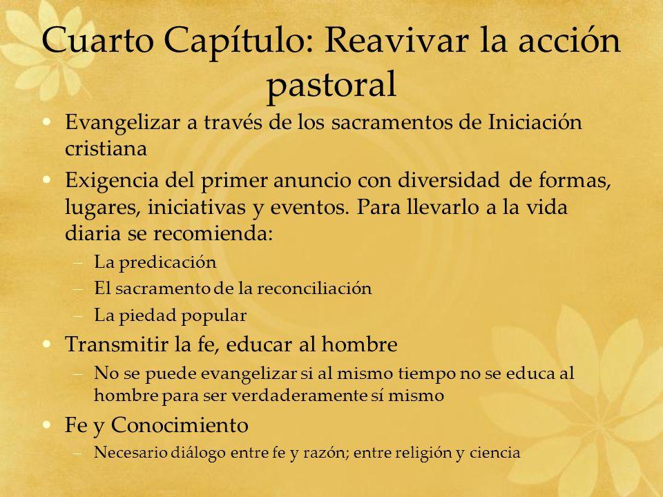Cuarto Capítulo: Reavivar la acción pastoral