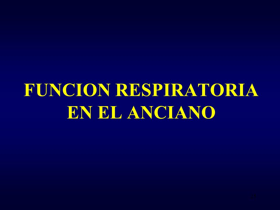 FUNCION RESPIRATORIA EN EL ANCIANO