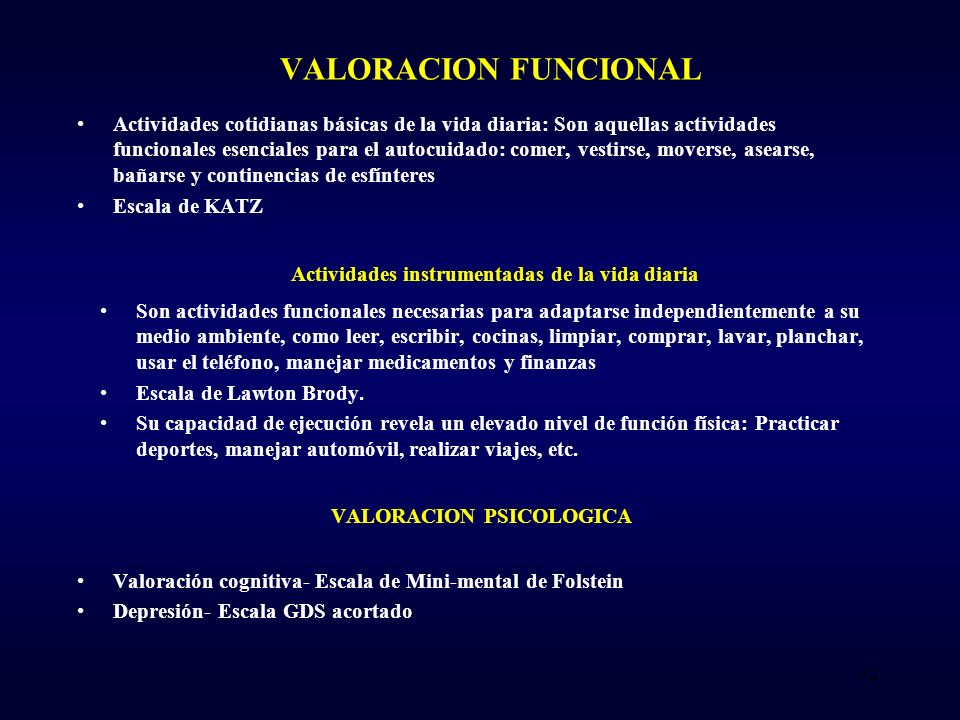 Actividades instrumentadas de la vida diaria VALORACION PSICOLOGICA