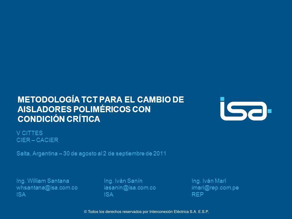 METODOLOGÍA TCT PARA EL CAMBIO DE AISLADORES POLIMÉRICOS CON CONDICIÓN CRÍTICA