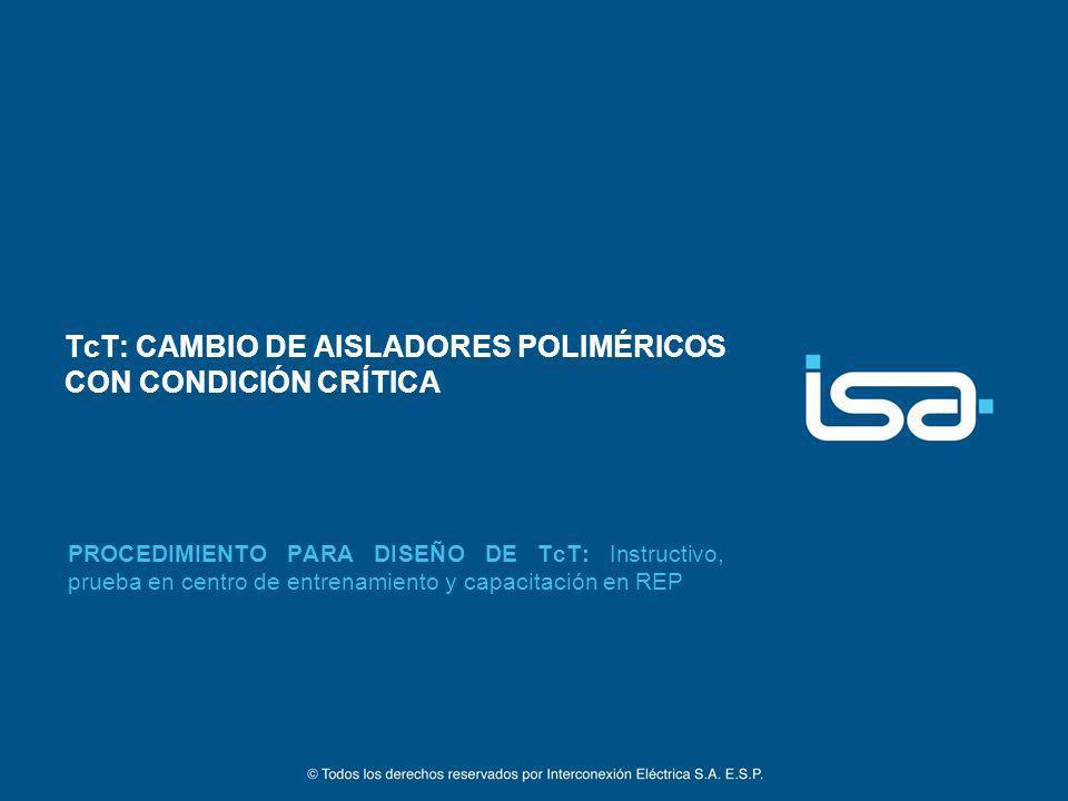 TcT: CAMBIO DE AISLADORES POLIMÉRICOS CON CONDICIÓN CRÍTICA