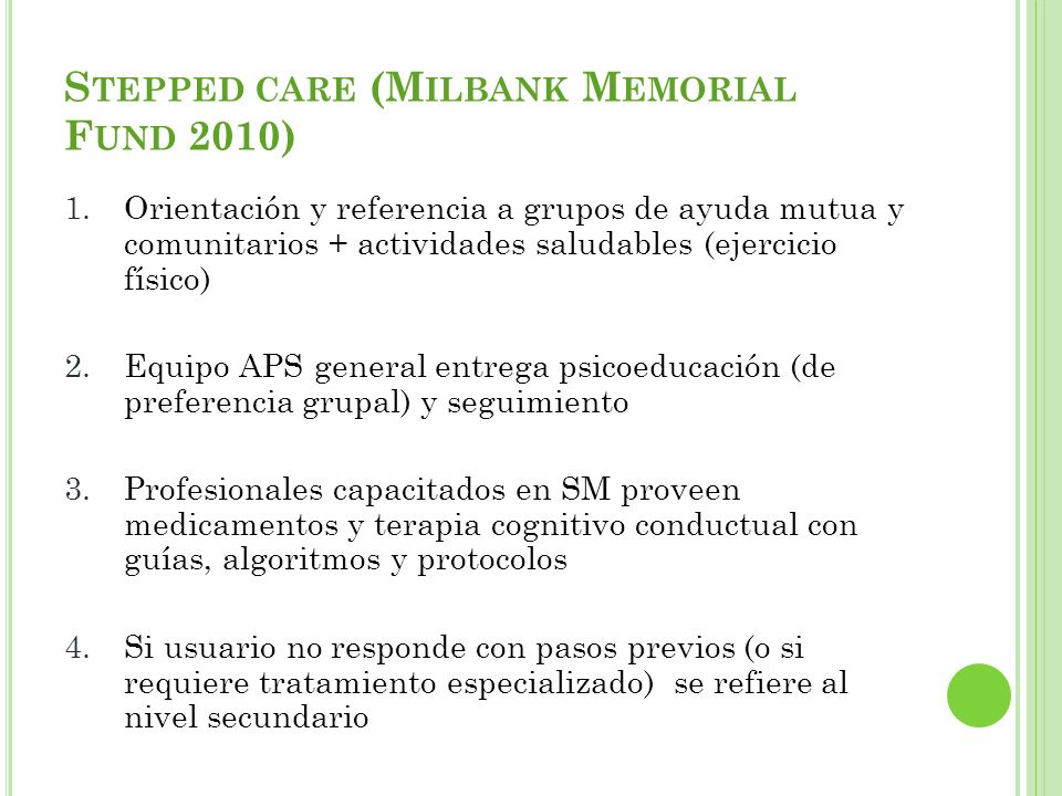 Stepped care (Milbank Memorial Fund 2010)