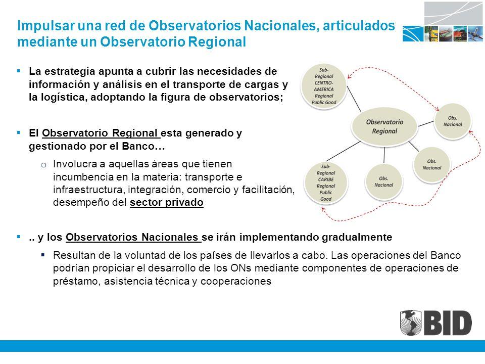 Impulsar una red de Observatorios Nacionales, articulados mediante un Observatorio Regional
