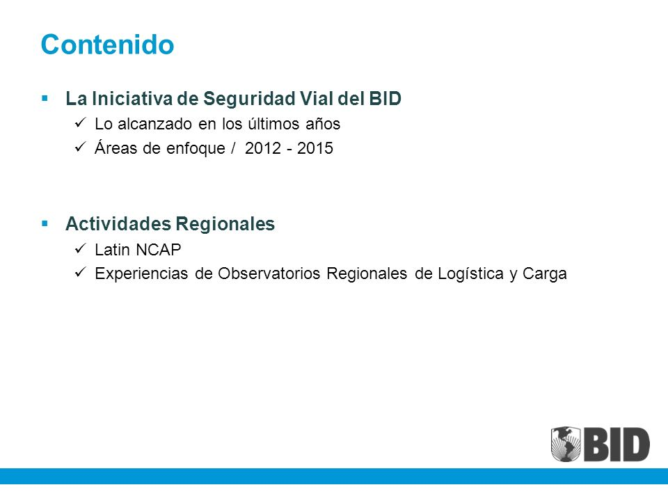 Contenido La Iniciativa de Seguridad Vial del BID