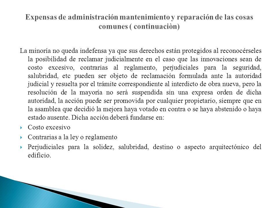 Expensas de administración mantenimiento y reparación de las cosas comunes ( continuaciòn)