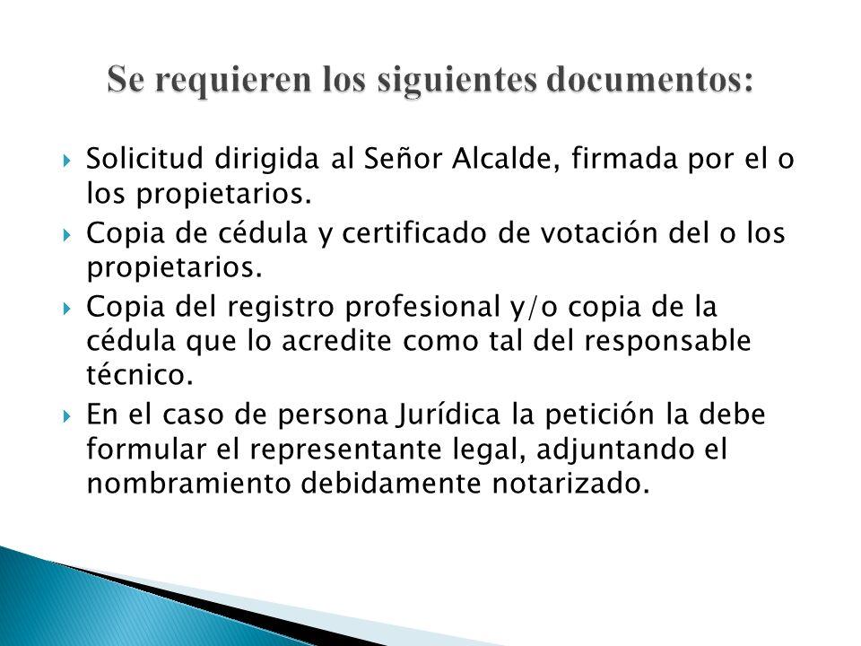 Se requieren los siguientes documentos: