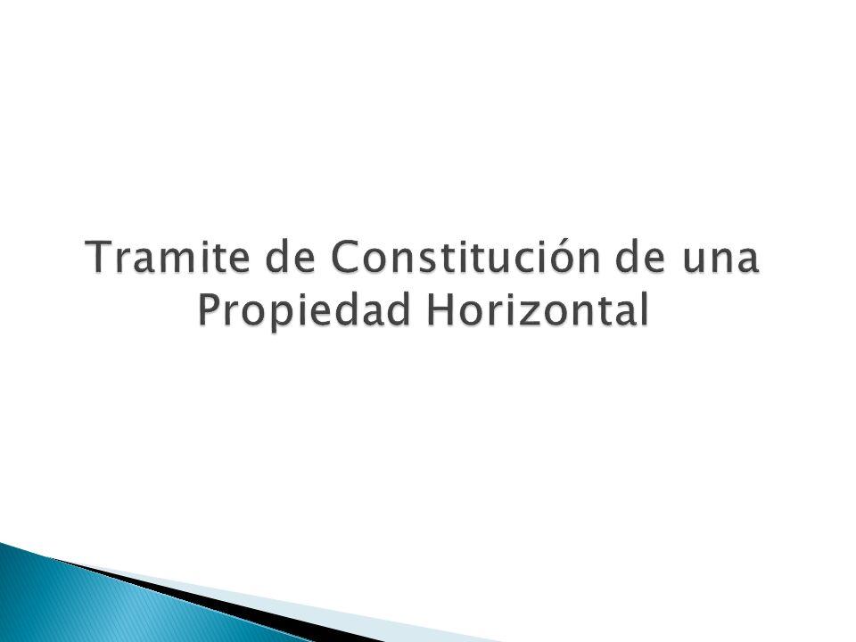 Tramite de Constitución de una Propiedad Horizontal