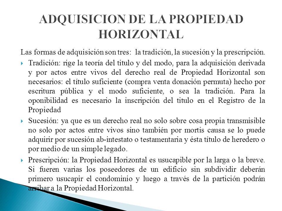 ADQUISICION DE LA PROPIEDAD HORIZONTAL