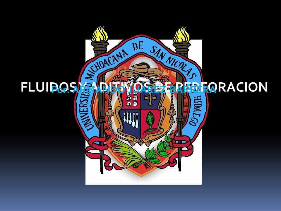 FLUIDOS Y ADITIVOS DE PERFORACION