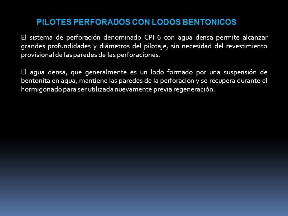 PILOTES PERFORADOS CON LODOS BENTONICOS