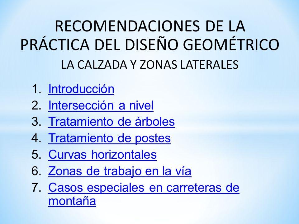 RECOMENDACIONES DE LA PRÁCTICA DEL DISEÑO GEOMÉTRICO