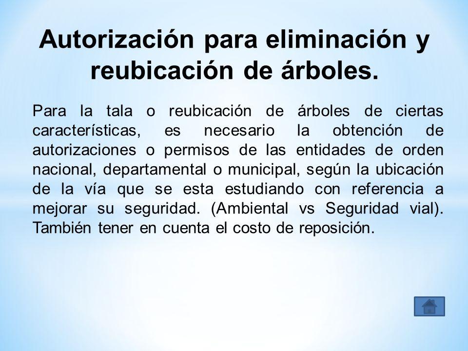 Autorización para eliminación y reubicación de árboles.
