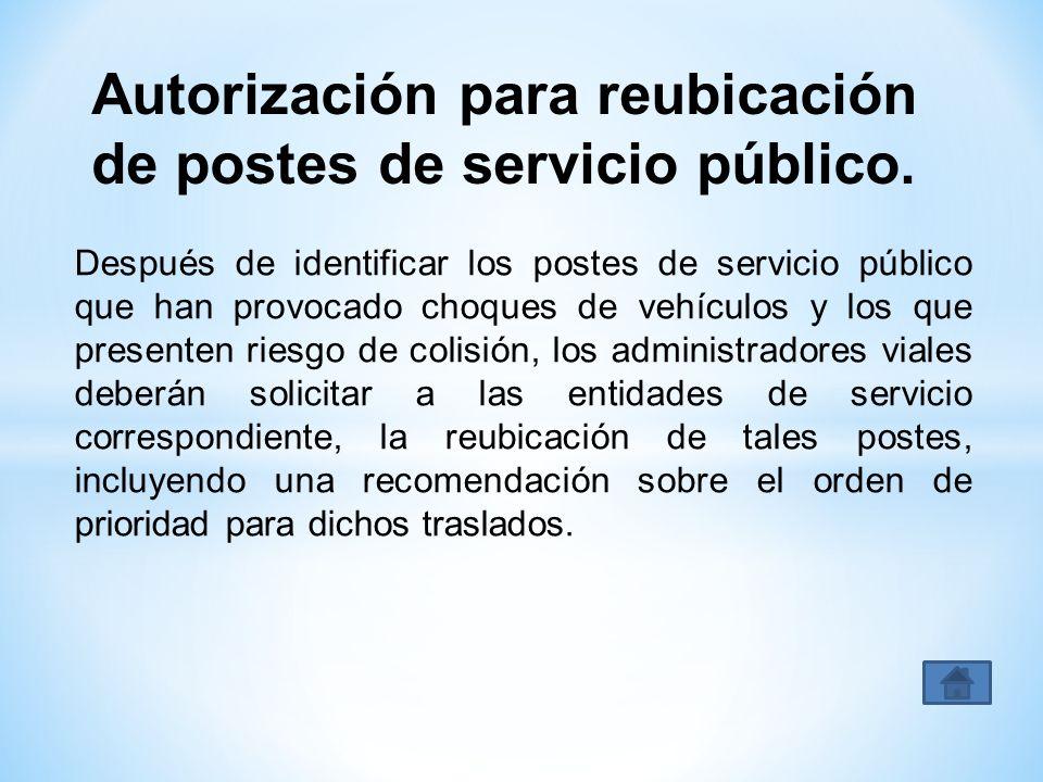 Autorización para reubicación de postes de servicio público.