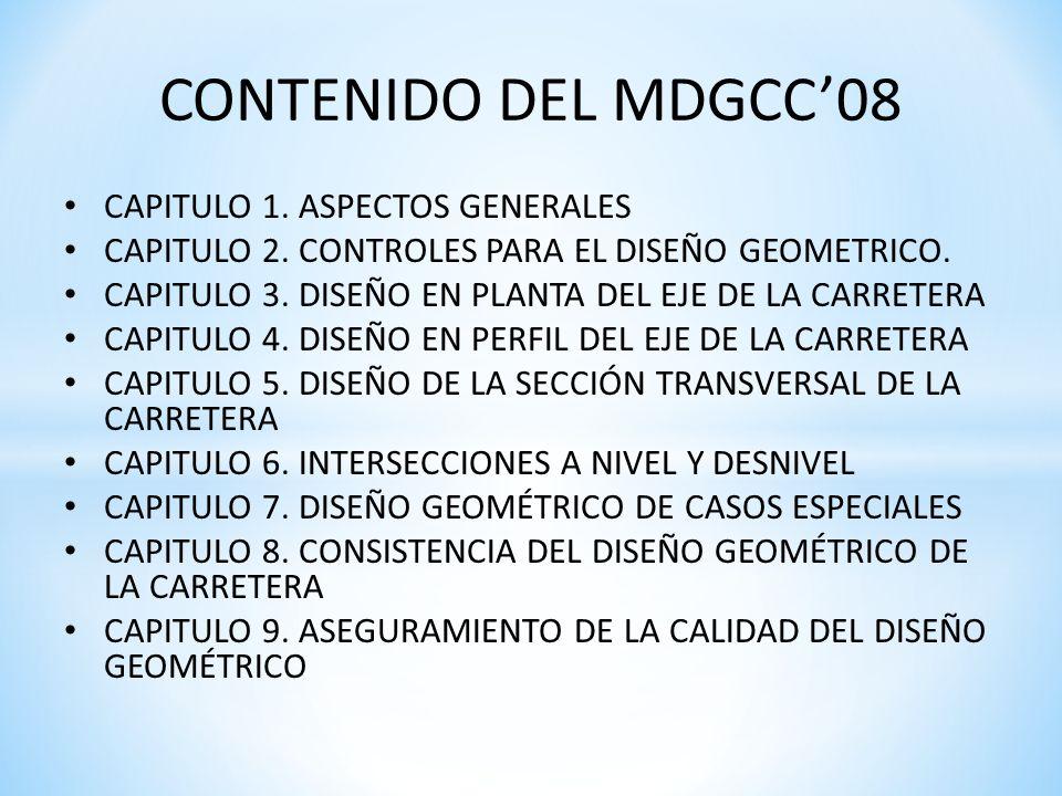 CONTENIDO DEL MDGCC'08 CAPITULO 1. ASPECTOS GENERALES