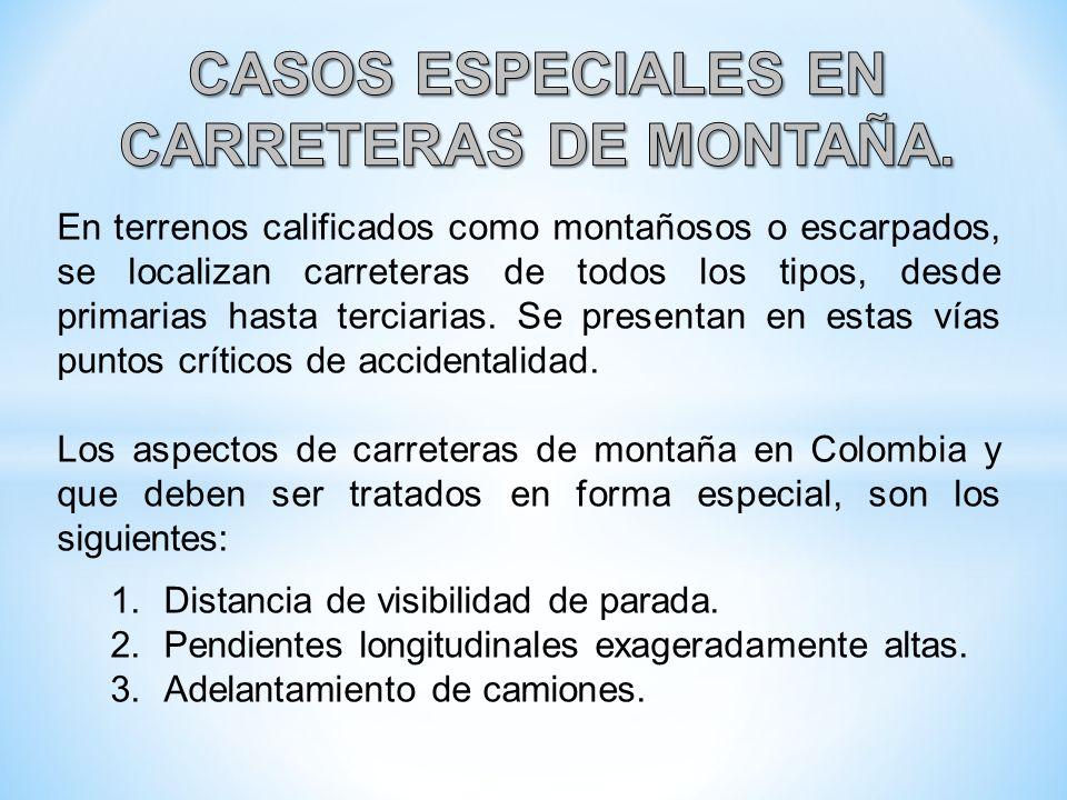 CASOS ESPECIALES EN CARRETERAS DE MONTAÑA.