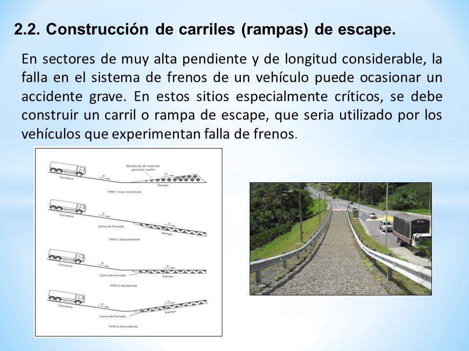2.2. Construcción de carriles (rampas) de escape.