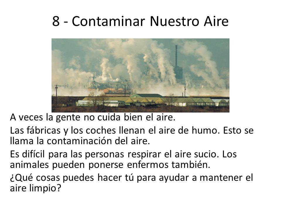 8 - Contaminar Nuestro Aire