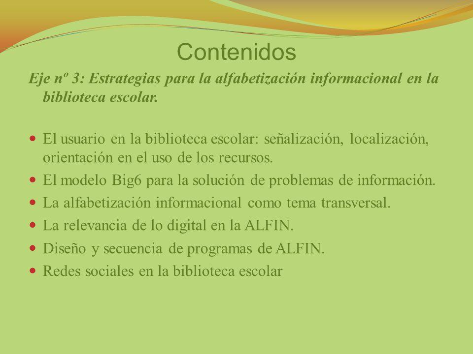 Contenidos Eje nº 3: Estrategias para la alfabetización informacional en la biblioteca escolar.