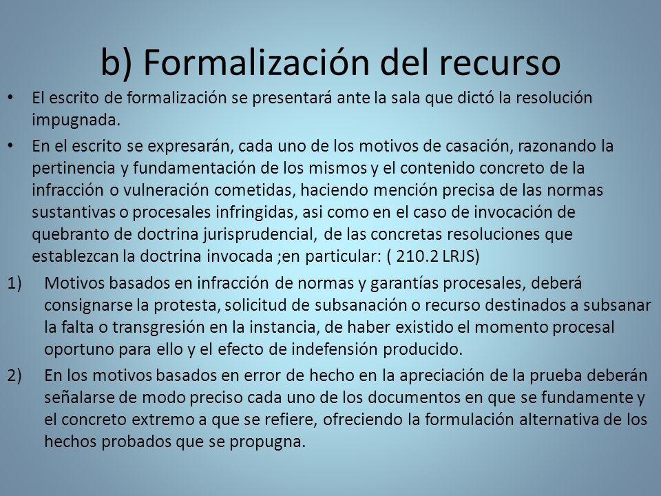 b) Formalización del recurso