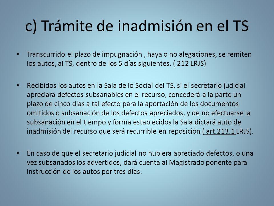 c) Trámite de inadmisión en el TS