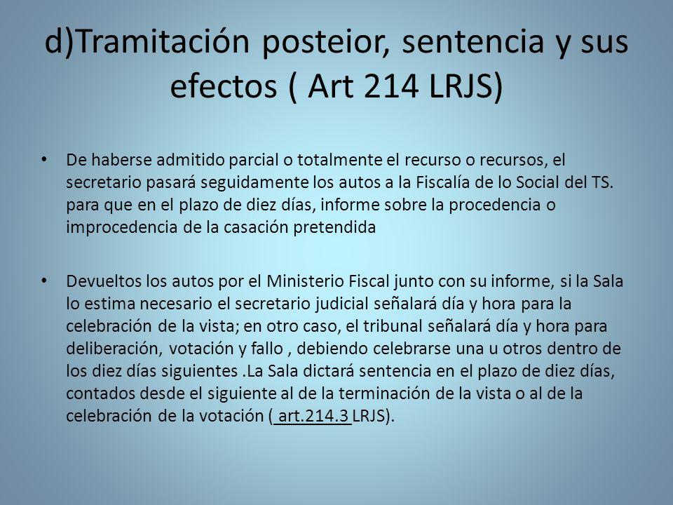d)Tramitación posteior, sentencia y sus efectos ( Art 214 LRJS)