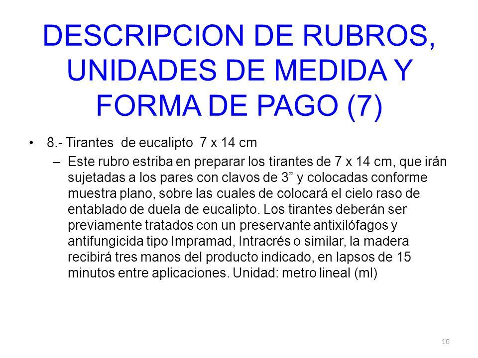 DESCRIPCION DE RUBROS, UNIDADES DE MEDIDA Y FORMA DE PAGO (7)