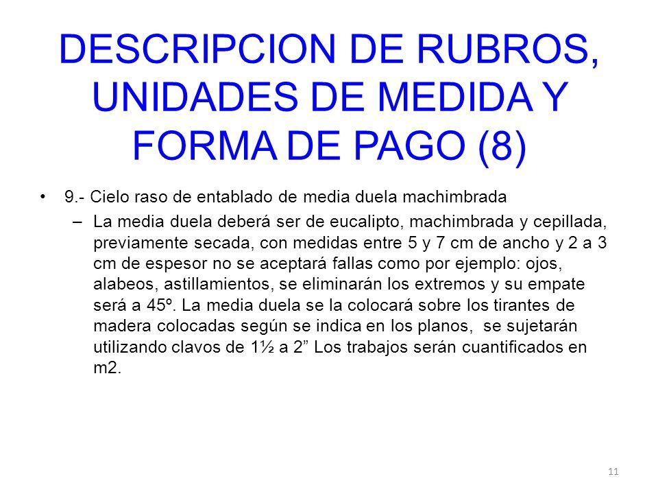 DESCRIPCION DE RUBROS, UNIDADES DE MEDIDA Y FORMA DE PAGO (8)