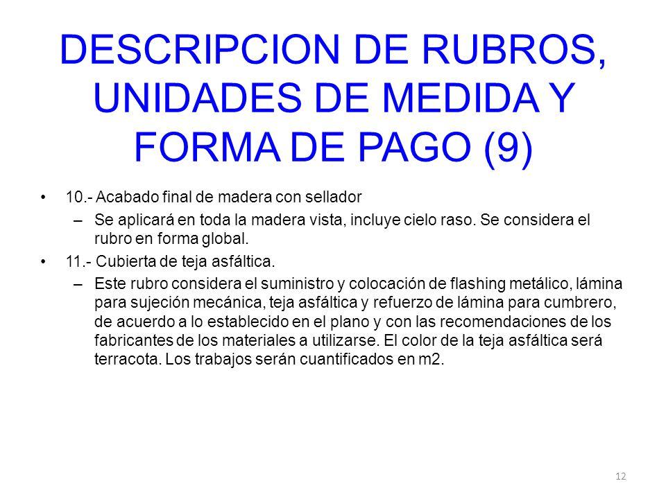 DESCRIPCION DE RUBROS, UNIDADES DE MEDIDA Y FORMA DE PAGO (9)