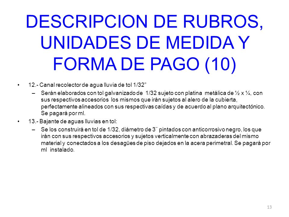 DESCRIPCION DE RUBROS, UNIDADES DE MEDIDA Y FORMA DE PAGO (10)