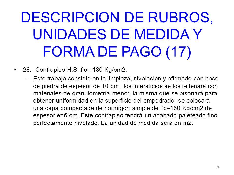 DESCRIPCION DE RUBROS, UNIDADES DE MEDIDA Y FORMA DE PAGO (17)