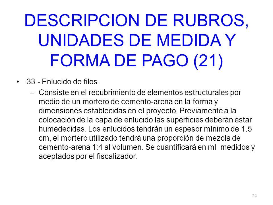 DESCRIPCION DE RUBROS, UNIDADES DE MEDIDA Y FORMA DE PAGO (21)
