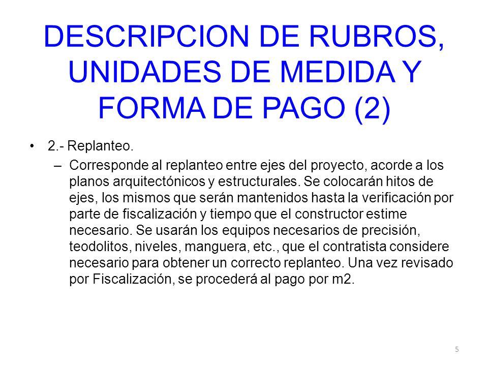 DESCRIPCION DE RUBROS, UNIDADES DE MEDIDA Y FORMA DE PAGO (2)